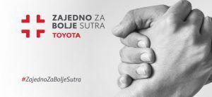 Toyota poziva na sudjelovanje u humantirnoj akciji 'Zajedno za bolje sutra'